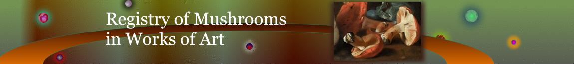 Registry of Mushrooms in Works of Art
